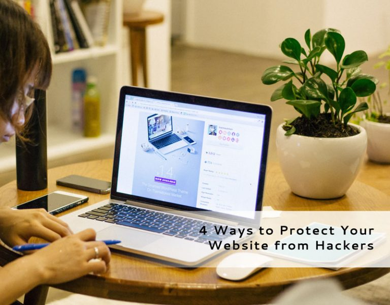 4 Ways to Protect Your Website from Hackers